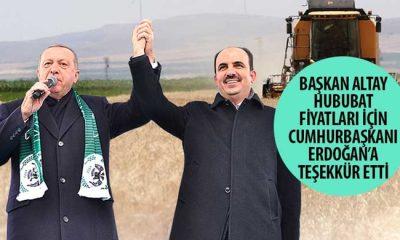 Başkan Altay Hububat Fiyatları İçin Cumhurbaşkanı Erdoğan'a Teşekkür Etti